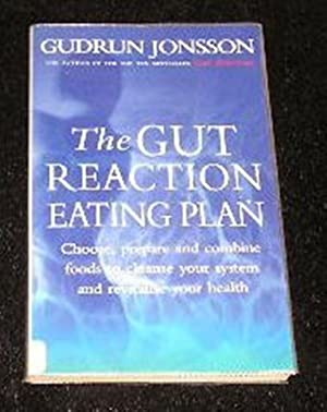 The Gut Reaction Eating Plan