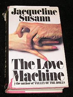 The Love Machine: Jacqueline Susann