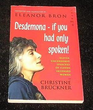 Desdemona - If Only You Had Spoken: Christine Bruckner