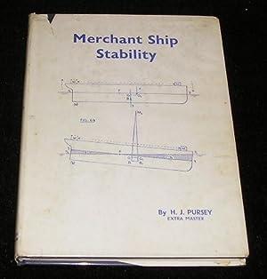 Merchant Ship Stability: H J Pursey