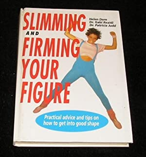 Slimming and Firming Your Figure