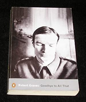 goodbye to all that by robert graves essay Goodbye to all that by robert graves essay by dave101 , high school, 12th grade , october 2003 download word file , 10 pages download word file , 10 pages 30 1 votes.
