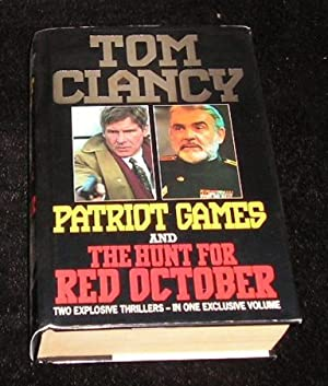 Patriot Games; the Hunt for Red October: Tom Clancy