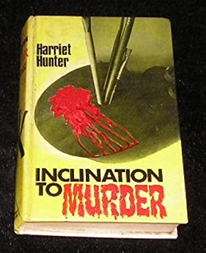Inclination to Murder