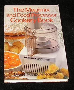 The Magimix and Food Processor Cookery Book