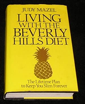 Living with the Beverly Hills Diet