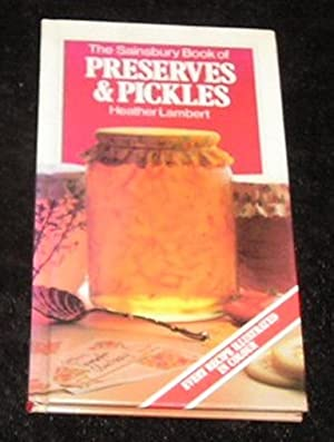 The Sainsbury Book of Preserves & Pickles