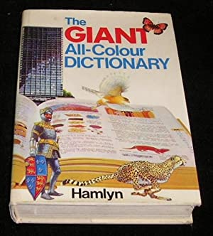 The Giant All Colour Dictionary: Stuart A Courtis