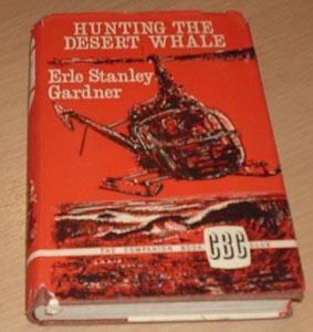 Hunting the Desert Whale: Erle Stanley Gardner