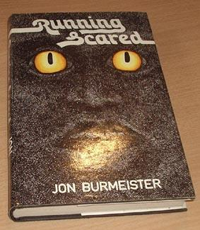 Running Scared: Jon Burmeister