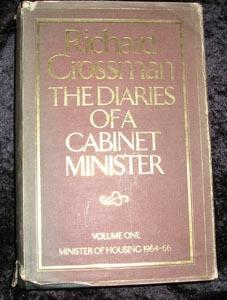 The Diaries of a Cabinet Minister Volume 1