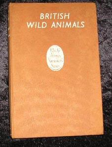 British Wild Animals: Richard L E