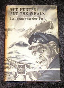 The Hunter and the Whale: Laurens Van Der