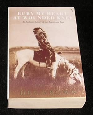 an introduction to bury my heart at wounded knee by dee brown Bury my heart at wounded knee the book bury my heart at wounded knee written by dee brown, an american author illustrates the dark past of the native americans the issues addressed by the author ensure that the reader gets emotional when analyzing the matters covered in the book.