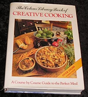 The Colour Library Book of Creative Cooking
