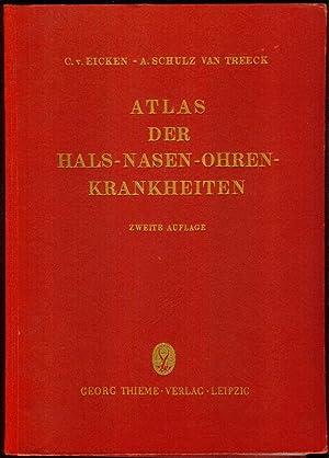 Atlas der Hals-, Nasen, Ohren-Krankheiten. Eine Sammlung typischer Krankheitsbilder mit ...