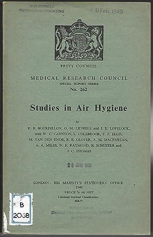 Studies in Air Hygiene. (= Medical Research: STUDIES IN AIR