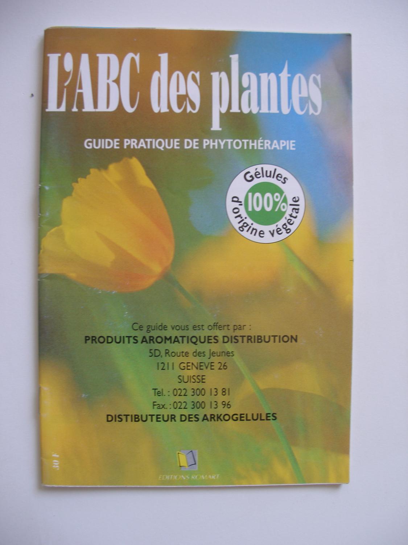 L 39 abc des plantes guide pratique de phytoth rapie ed romart 9782905328748 brochure la - Plantes succulentes guide pratique ...