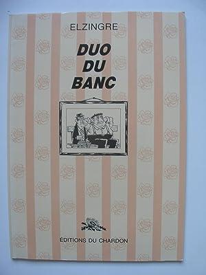 DUO DU BANC: ELZINGRE (Jean-Marc)