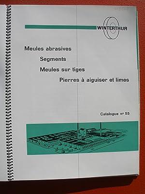 FABRIQUE SUISSE DE MEULES ABRASIVES , WINTERTHUR - Catalogue N°55: Fabrique De Meules SA - ...