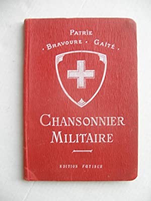 CHANSONNIER MILITAIRE, CHANSONS DE ROUTE ET D'ÉTAPES: CERF A. (capitaine)