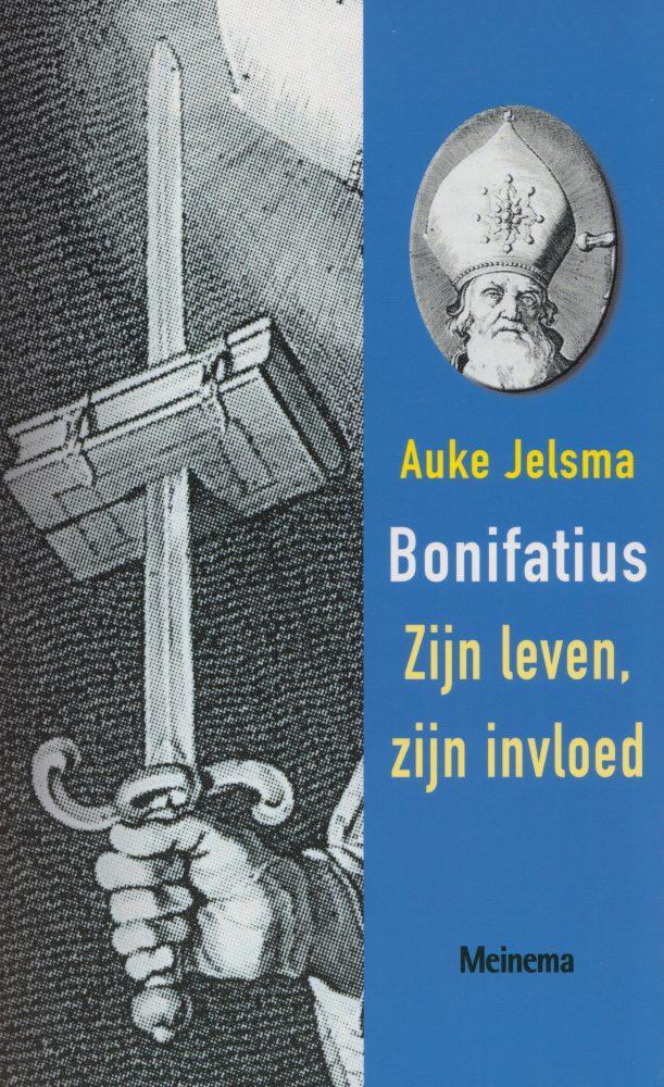 Bonifatius. Zijn leven, zijn invloed - Jelsma, A.