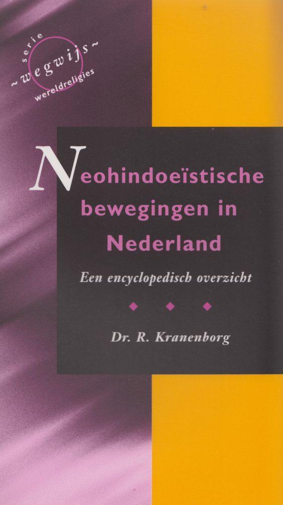 Neohindoeïstische bewegingen in Nederland. Een encyclopedisch overzicht - KRANENBORG, R.