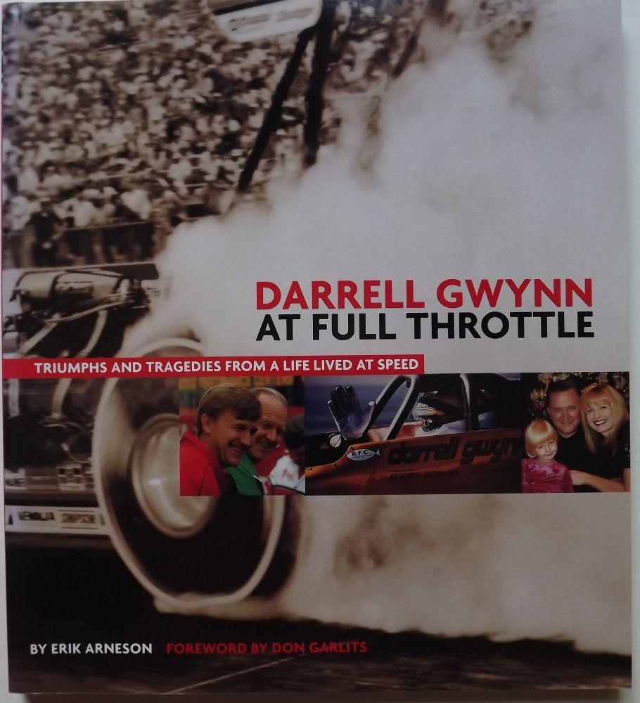 DARRELL GWYNN AT FULL THROTTLE ARNESON, Erik