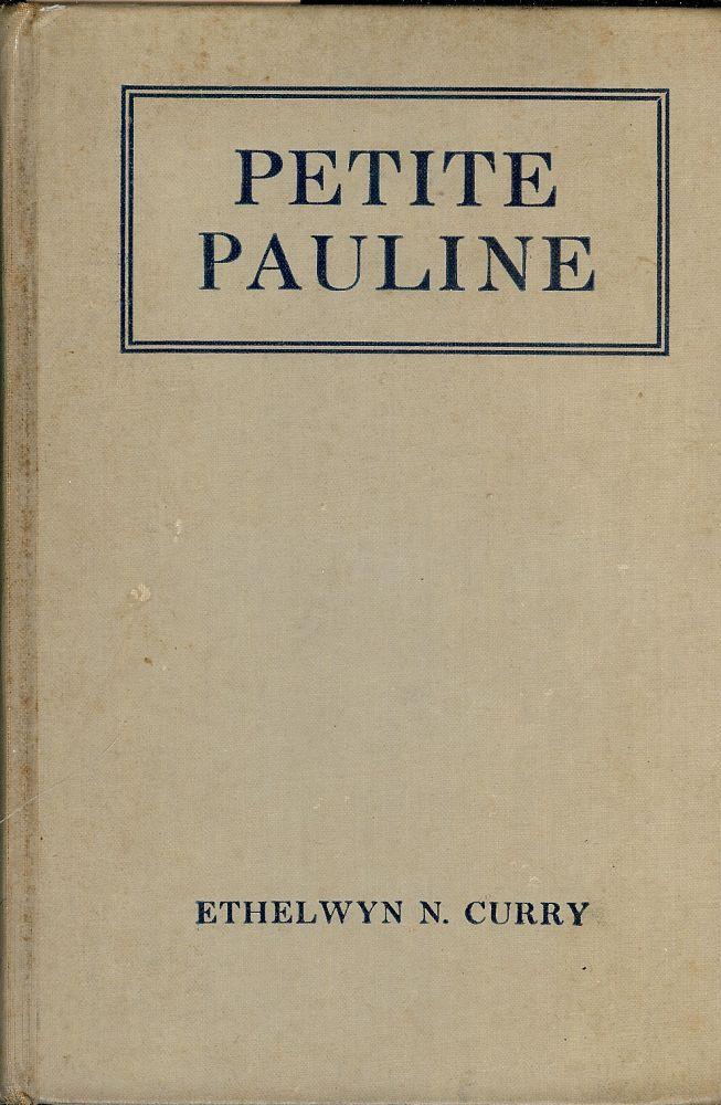 PETITE PAULINE CURRY, Ethelwyn N.