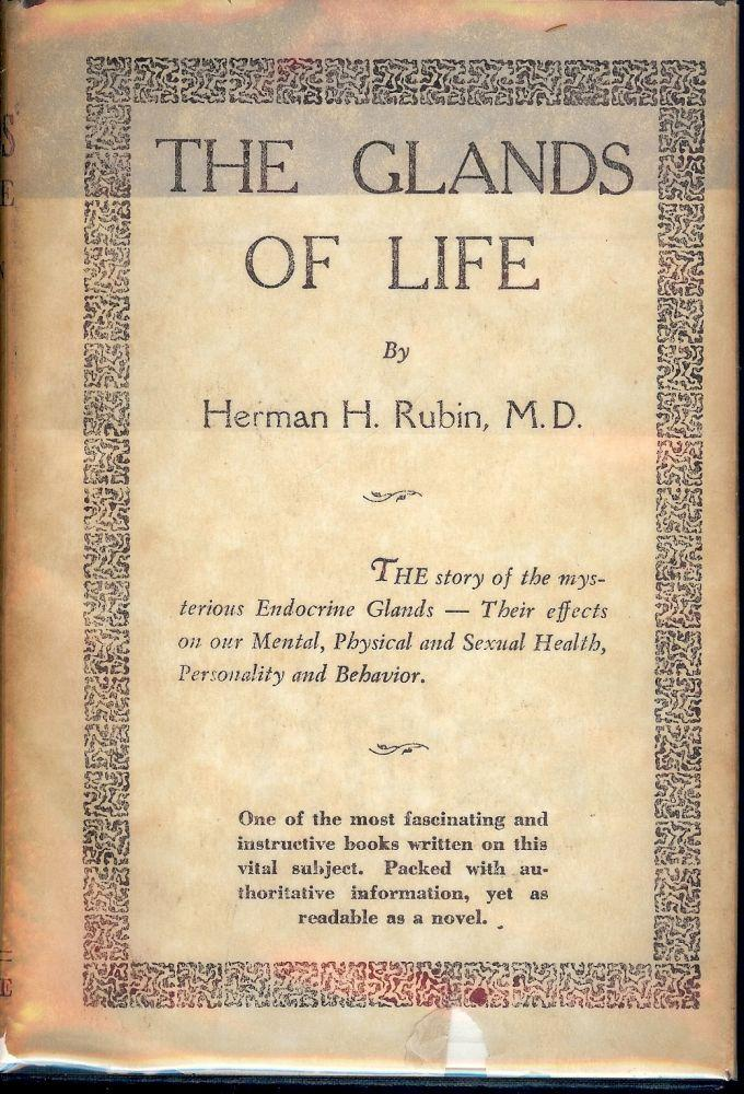THE GLANDS OF LIFE: THE STORY OF THE