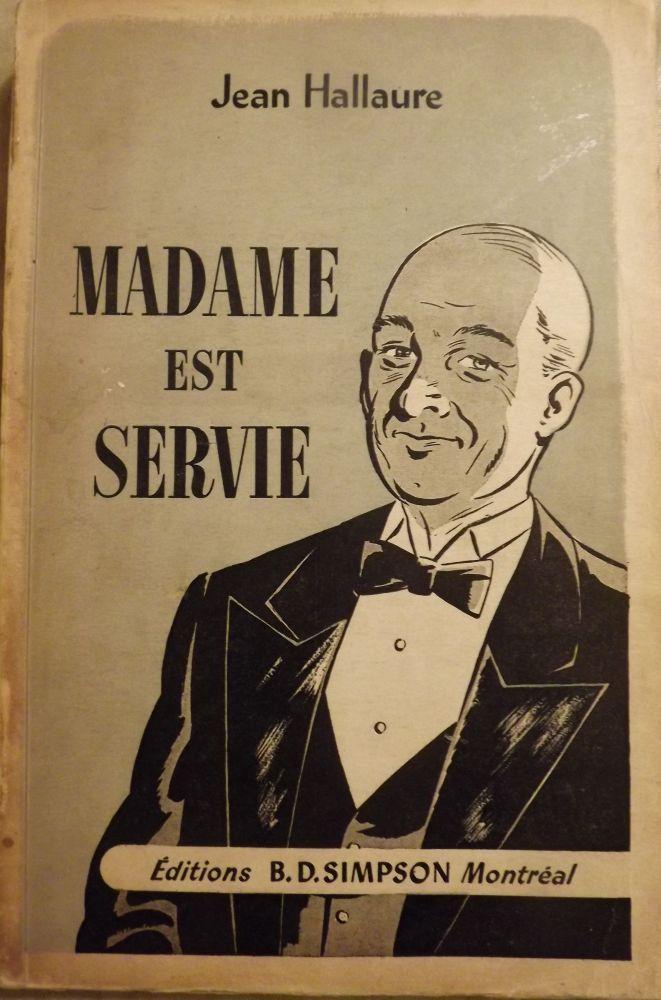 MADAME EST SERVIE HALLAURE, Jean Softcover