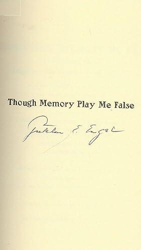 THOUGH MEMORY PLAY ME FALSE: ENGEL, Gretchen E.