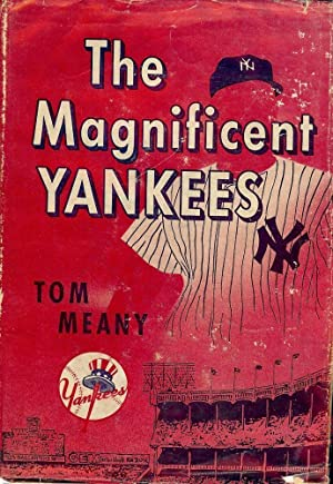 THE MAGNIFICENT YANKEES: MEANY, Tom