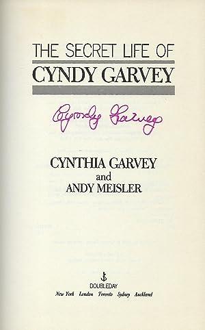 THE SECRET LIFE OF CINDY GARVEY: GARVEY, Cynthia