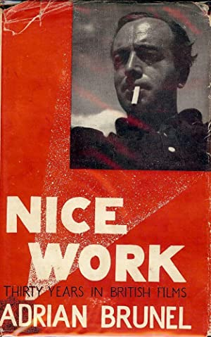 NICE WORK: THIRTY YEARS IN BRITISH FILMS: BRUNEL, Adrian