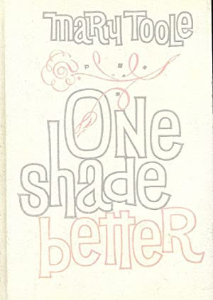 ONE SHADE BETTER: SELF IMPROVEMENT FOR WOMEN: TOOLE, Mary