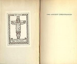 TWO ANCIENT CHRISTOLOGIES: SELLER, R.V.
