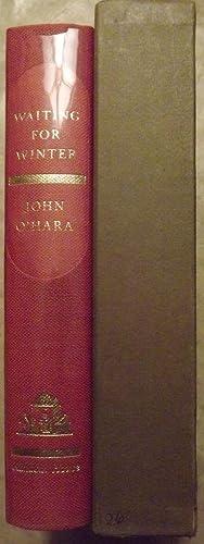 WAITING FOR WINTER: O'HARA, JOHN