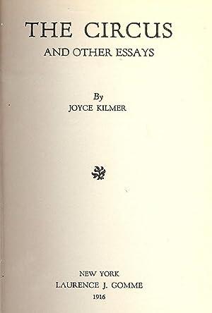 THE CIRCUS AND OTHER ESSAYS: KILMER, Joyce