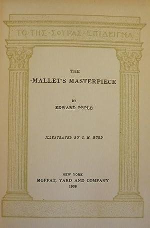 THE MALLET'S MASTERPIECE: PEPLE, Edward