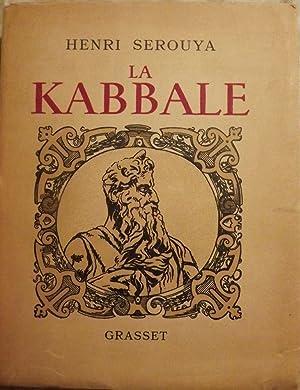 LA KABBALE SES ORIGINES SA PSYCHOLOGIE MYSTIQUE,: SEROUYA, Henri