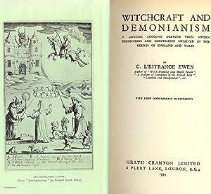 WITCHCRAFT AND DEMONIANISM: EWEN, C. L'Estrange