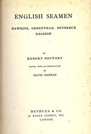 ENGLISH SEAMEN: HAWKINS, GREENVILLE, DEVEREUX RALEIGH: SOUTHEY, Robert