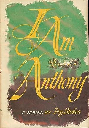 I AM ANTHONY: STOKES, Peg