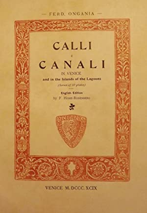 CALLIE CANALI IN VENICE AND IN THE ISLANDS OF THE LAGOONS: ONGANIA, Ferd
