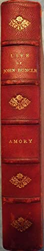THE LIFE AND OPINIONS OF JOHN BUNCLE ESQUIRE: AMORY, Thomas