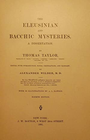 THE ELEUSINIAN AND BACCHIC MYSTERIES: TAYLOR, Thomas