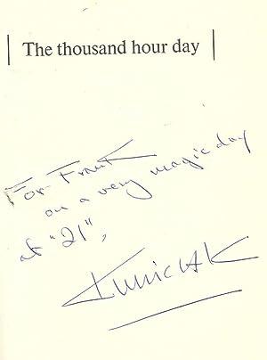 THE THOUSAND HOUR DAY: KUNICZAK, W.S.