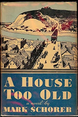 A HOUSE TOO OLD: SCHORER, Mark