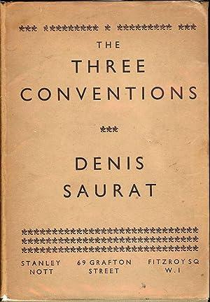 THE THREE CONVENTIONS: SAURAT, Denis